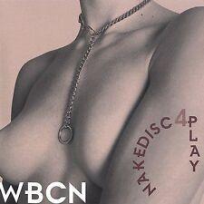 WBCN ~ Nakedisc4play ~ CD Album ~ Like NEW!