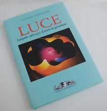 LUCE - Lampade 1968 – 1973: il nuovo design italiano