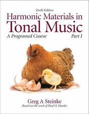 Greg Steinke HARMONIC MATERIALS IN TONAL MUSIC A Programmed Course, Part I 10th