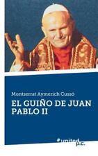 El Guino de Juan Pablo II by Montserrat Aymerich Cusso (2014, Paperback)
