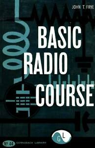 Gernsback Library #44 - Basic Radio Course - PDF eBook on CDROM * KE3GK