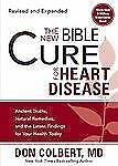 THE NEW BIBLE CURE FOR HEART DISEASE NATURAL REMEDIES DON COLBERT SCVR BOOK NEW