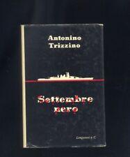 Antonino Trizzino, Settembre nero, Longanesi 1960 R