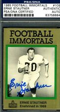 ERNIE STAUTNER PSA/DNA AUTHENTIC SIGNED 1985 FOOTBALL IMMORTALS AUTOGRAPH