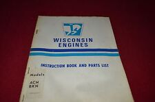 Wisconsin Models ACN BKN Engine Parts & Operation Manual RWPA