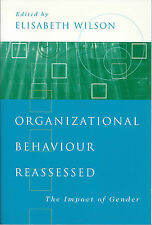 Organizational Behaviour Reassessed: The Impact of Gender by E Wilson (2001)