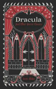Sterling Leatherbound Classics: Dracula And Other Horror Classics