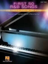First 50 R&B Songs You Should Play On The Piano (Easy Piano, Hal Leonard)