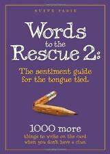 Words to the Rescue 2: The sentiment guide for the tongue tied. 1000 more things