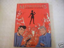 METROPOLES CHERCHEZ LA FEMME EDITIONS LOMBARD 1990