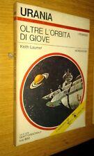 URANIA # 692-KEITH LAUMER-OLTRE L'ORBITA DI GIOVE-1976-MONDADORI