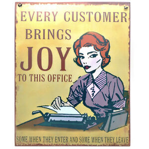 """Funny Office Shop """"EVERY CUSTOMER BRINGS JOY"""" Metal Hanging Sign Plaque"""
