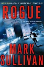 Robin Monarch Thrillers Ser.: Rogue 1 by Mark Sullivan (2012, Hardcover)