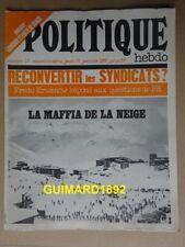 Politique Hebdo n°13 27 janvier 1972 La Mafia de la neige Langage et lutte