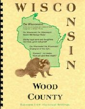 WI Wood County Grand Rapids Port Edwards History of Northern Wisconsin+WPA Guide