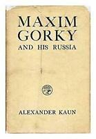 Maxim Gorky and his Russia