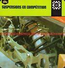 SUSPENSIONS en COMPETITIONS FERRARI 312 T : Fiche Technique Auto Collection