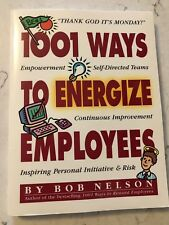 1001 WAYS TO ENERGIZE EMPLOYEES PAPERBACK BOOK BOB NELSON 1997