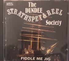 Dundee Strathspey & Reel Society - Fiddle Me Jig (CD 1991)LISMOR