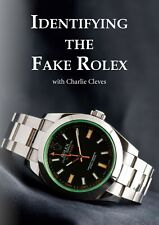Identifying the Fake Rolex with Charlie Cleves on DVD