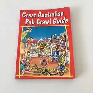 Great Australian Pub Crawl Guide Book 1997 Paperback FREE POSTAGE