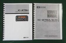 "Icom IC-275H Service & Instruction Manuals: w/ 11""X33"" Foldout Schematics!"