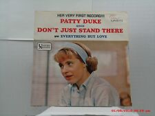 PATTY DUKE-(45 W/P.S.)-DEBUT - DON'T JUST STAND THERE / EVERYTHING BUT LOVE-1965