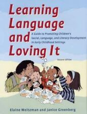 Learning Language and Loving It : A Guide to Promoting Children's Social, Langu…