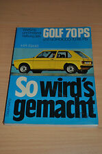 VW Golf Scirocco 70 85 PS Stand 1975 Wartung Reparaturanleitung SWG