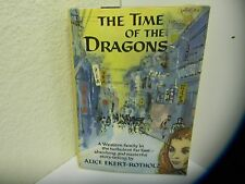 THE TIME OF THE DRAGONS Alice Ekert-Rotholz Western Family in Far East hc 1958