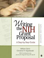 Writing the NIH Grant Proposal : A Step-by-Step Guide by Jerome B. Itinger,...