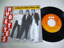 THE RUBETTES I Can't Give You Up  SP 7""