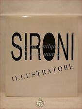 ARTE MODERNA: Benzi Sironi, SIRONI Illustratore CATALOGO RAGIONATO 1988 DE LUCA