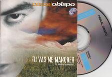 CD CARTONNE CARDSLEEVE PASCAL OBISPO TU VAS ME MANQUER 2T DE 1993