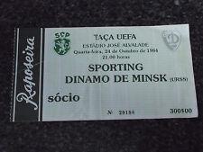 UEFA CUP 1984/85 - Sporting C.P. / Dinamo Minsk  - Used Ticket stub