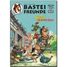 Bastion amis 47 klubinfo Bessy et le Poney-Express secondaire Wick bande dessinée