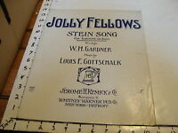 Vintage sheet music: JOLLY FELLOWS STEIN SONG by Gardner & Gottschalk, 1906