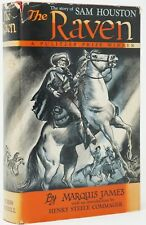 Marquis James, Henry Steele Commager / Raven The Story of Sam Houston 1929