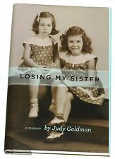Losing My Sister: A Memoir by Judy Goldman Signed