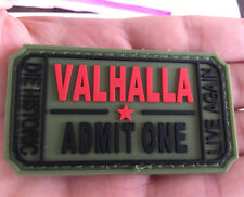 VALHALLA ADMIT ONE DIE HISTORIC LIVE AGAIN rubber HOOK & LOOP PATCH  A 1243