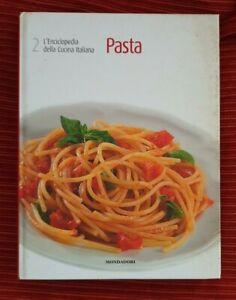 "L' Enciclopedia Della Cucina Italiana "" Pasta"" Mondadori volte 2"