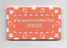 I'm Surrounded by Idiots Card Guard