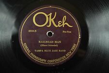 Tampa Blue Jazz Band Hot Dance Jazz Okeh 78 RPM-Railroad Man/Keep Off My Shoes