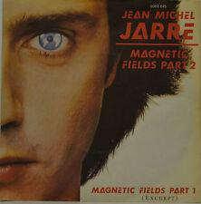 """JEAN - MICHAEL JARRE - MAGNETIC FIELDS PART 2  Single 7"""" (H909)"""