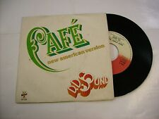 "D.D. SOUND - CAFE' - 7"" VINYL EXCELLENT CONDITION 1979 ITALY PRESS - LA BIONDA"