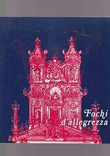 FOCHI D'ALLEGREZZA A ROMA DAL CINQUECENTO ALL'OTTOCENTO 1982 braschi