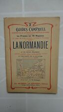 GUIDES CAMPBELL POUR AUTOMOBILISTE CYCLISTE AUTOMOBILE CLUB LA NORMANDIE 1912