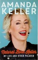 First Print  Natural Born Keller: My Life and Other Palaver  used illustrated PB