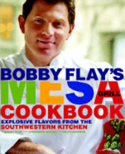 Bobby Flay's Mesa Grill Cookbook: Explosive Flavors from the Southwestern: Used