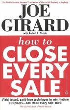 How to Close Every Sale by Joe Girard, Robert L. Shook